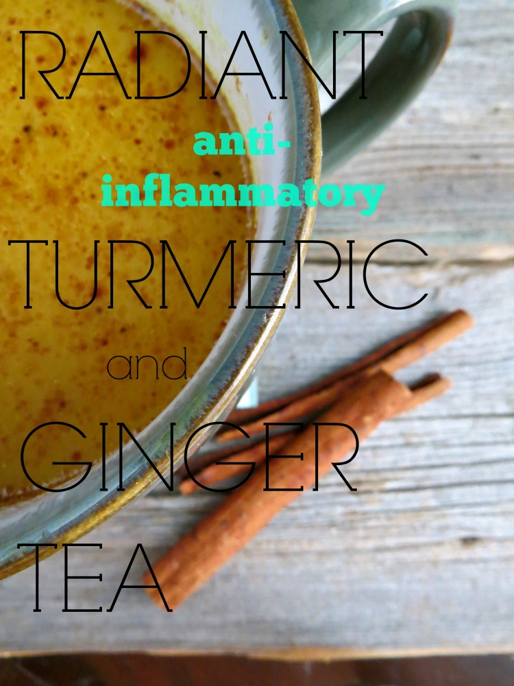radiant turmeric and ginger tea